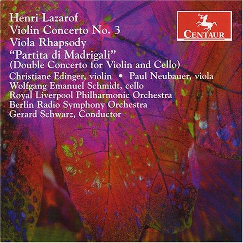 Henri Lazarof: Violin Concerto Nr.3 etc.