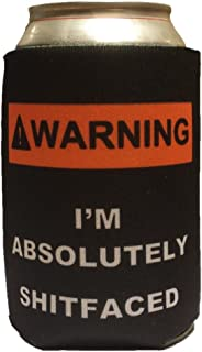 Funny Can Cooler - Warning I'm Absolutely Shtfaced Can Cooler