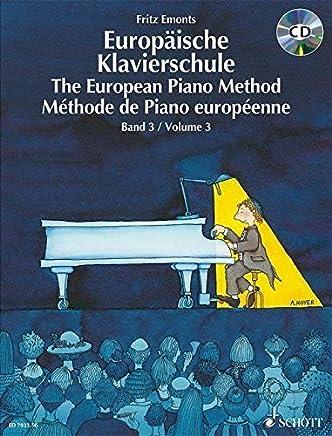 EUROPEAN PIANO METHOD VOL3 GERMAN/FRENCH/ENGLISH BOOK/CD BKCD by SCHOTT MUSIK INTL MAINZ (1994-08-01)