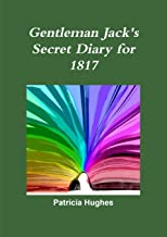Gentleman Jack's Secret Diary for 1817