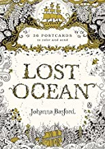 Lost Ocean: 36 Postcards to Color and Send by Johanna Basford (2016-05-31)