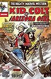 Marvel Westerns: Kid Colt & The Arizona Girl (2006) #1 (Marvel Westerns (2006))
