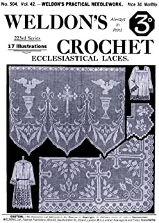 Weldon's 2D #504 c.1926 - Practical Crochet Ecclesiastical Laces (Weldon's Practical Needlework)