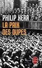PAIX DES DUPES (LA) by PHILIP KERR (LGF)