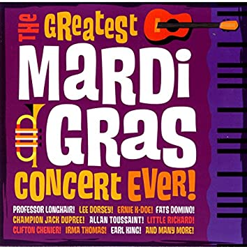 The Greatest Mardi Gras Concert Ever