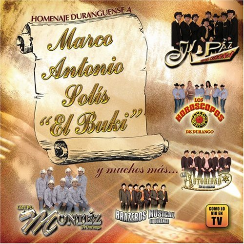 Homenaje Duranguense Marco Antonio Solis El Buki