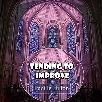 Tending to Improve