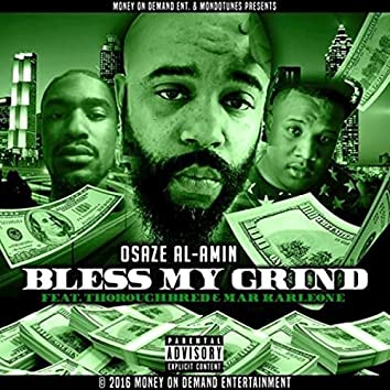 Bless My Grind - Single