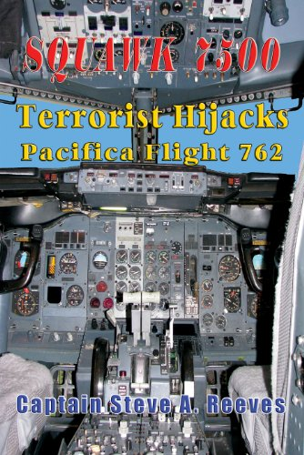 SQUAWK 7500  Terrorist Hijacks Pacifica 762 (SQUAWK 7500 Series Book 1) (English Edition)