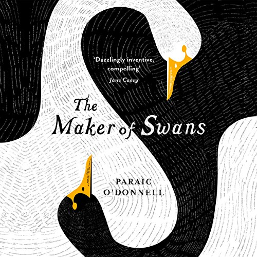 The Maker of Swans audiobook cover art