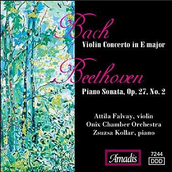Bach: Violin Concerto in E Major / Beethoven: Piano Sonata, Op. 27, No. 2