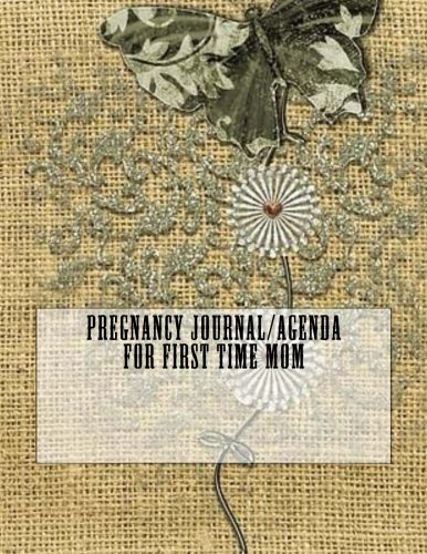 Pregnancy Journal/Agenda for First Time Mom