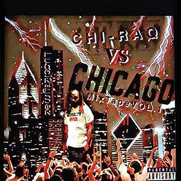 CHI-RAQ VS CHICAGO MIXTAPE VOL.1