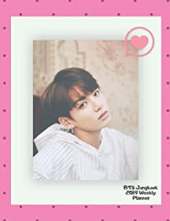 BTS Jungkook 2019 Weekly Planner: Monthly & Weekly Planner Pages, Calendar + Organizer, 12 Months (January 2019 through December 2019) 8.5