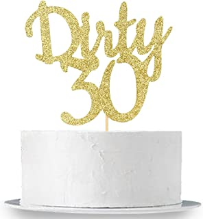 Gold Glitter Dirty 30 Cake Topper - Thirty Sign - Happy 30th Birthday Party Decorations Supplies
