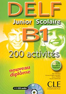 Delf Junior Scolaire B1: 200 Activites (French Edition)