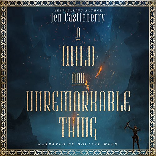 A Wild and Unremarkable Thing audiobook cover art