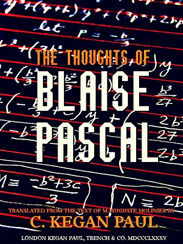 The Thoughts of Blaise Pascal (English Edition)