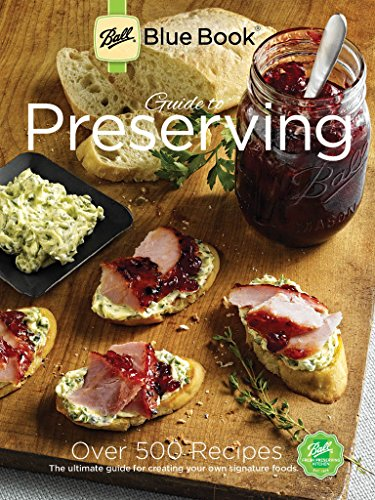 Ball Blue Book: Guide to Preserving: Digital Edition