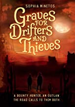 Graves for Drifters and Thieves (The Drifters' Saga)