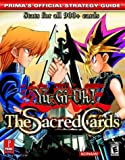 Yu-GI-Oh! the Sacred Cards - Prima's Official Strategy Guide by Prima Temp Authors (1-Nov-2003) Paperback