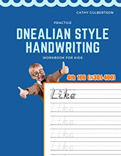 Practice Dnealian Style Handwriting Workbook for Kids: Tracing and review 4th 100 Fry Sight Words book (1000 Fry Sight Words Dnealian Handwriting)