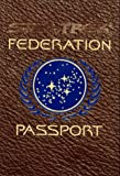 Star Trek Federation Passport: A Mini Travel Guide & Star Trek Passport