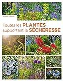 Toutes les plantes supportant la sécheresse