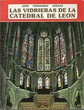 Las Vidrieras de la Catedral de Leon