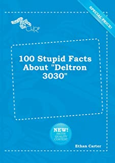 100 Stupid Facts about Deltron 3030