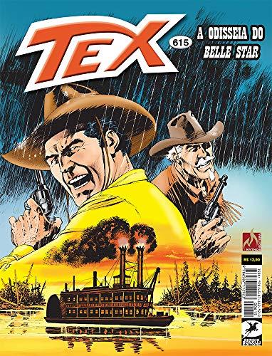 Tex 615. A Odisseia Do Belle Star