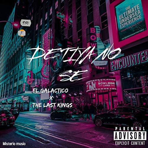 EL GALACTICO feat. The Last Kings