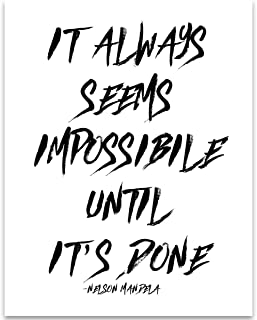 It Always Seems Impossible Until It's Done - 11x14 Unframed Typography Art Print - Great Inspirational Gift
