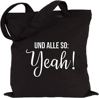 JUNIWORDS Jutebeutel, Wähle ein Motiv & Farbe, Und alle so: Yeah! (Beutel: Schwarz, Text: Weiß)