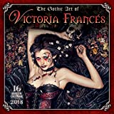 GOTHIC ART OF VICTORIA FRANCES 2018 WALL CAL