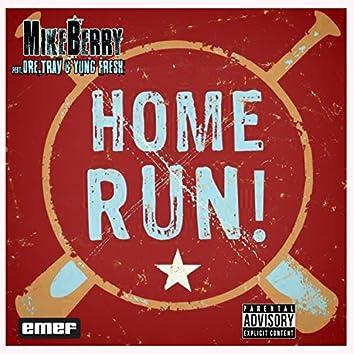Home Run (feat. Dre Trav & Yung Fresh) - Single