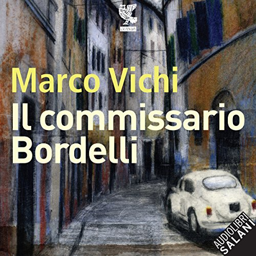 Il commissario Bordelli audiobook cover art