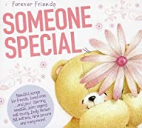 Forever Friends Someone Special