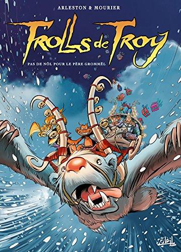 Trolls de Troy T19: Pas de Nöl pour le père Grommël