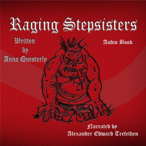 Raging Stepsisters audiobook cover art