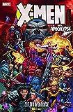 X-Men: Apocalypse: Bd. 1: Zeit der Apokalypse