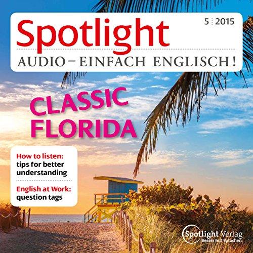 Spotlight Audio - Classic Florida. 5/2015 Titelbild