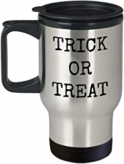 Halloween Travel Mug Trick or Treat Funny Happy Stainless Steel To Go Coffee Cup with Lid Perfect Gift All Hallow Eve Work Office Party 31 October