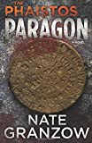 The Phaistos Paragon (Baseborn Archaeology Series) (Volume 1)