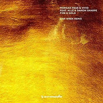 Fire & Gold (Ship Wrek Remix)