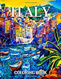 Italy Coloring Book: Lovely Italy Coloring Book for Adults With Tour of the World Capital of Romance Fantastic Places, Bella Italia Travel Posters Coloring Book