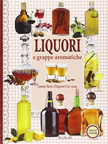 Liquori e grappe aromatiche