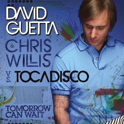 David Guetta, Chris Willis & El Tocadisco