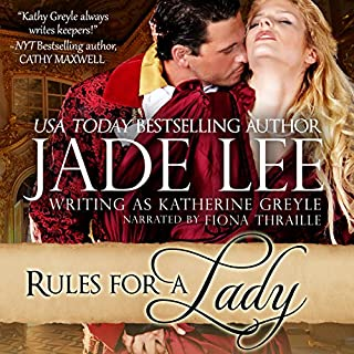 Rules for a Lady     A Lady's Lessons, Book 1              By:                                                                                                                                 Jade Lee                               Narrated by:                                                                                                                                 Fiona Thraille                      Length: 8 hrs and 28 mins     1 rating     Overall 4.0