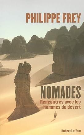 Nomades : Rencontres avec les hommes du désert